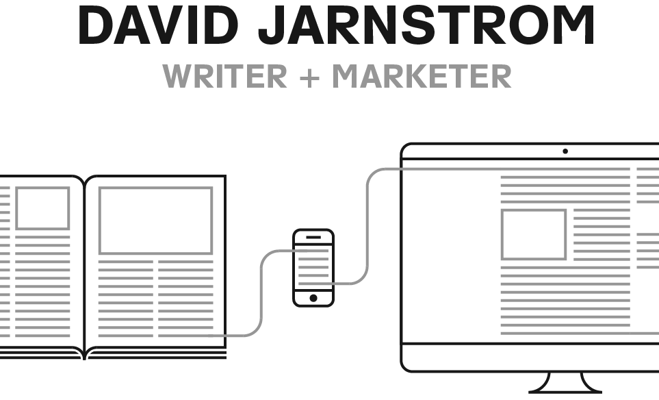 David Jarnstrom: Writer + Marketer